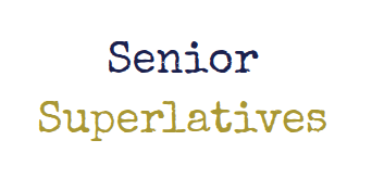 Be a part of Senior Superlatives virtually
