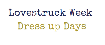 Lovestruck Week dress up days